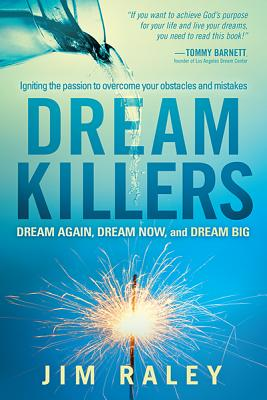 Dream Killers - Raley, Jim