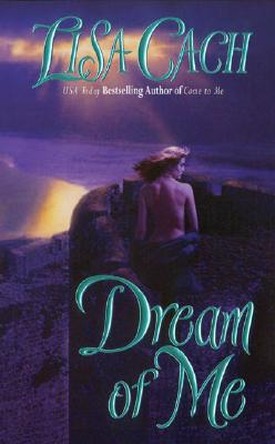 Dream of Me - Cach, Lisa