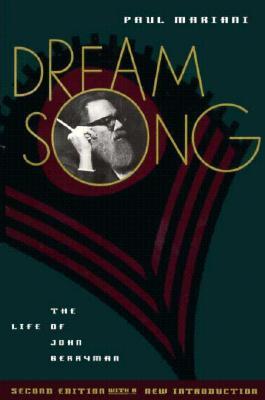 Dream Song: Life of John Berrym - Mariani, Paul L