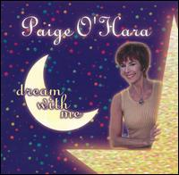 Dream with Me - Paige O'Hara