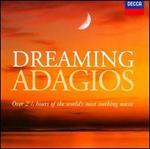 Dreaming Adagios