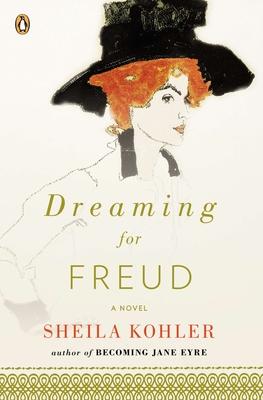 Dreaming for Freud - Kohler, Sheila