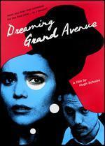 Dreaming Grand Avenue
