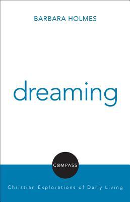 Dreaming - Holmes, Barbara