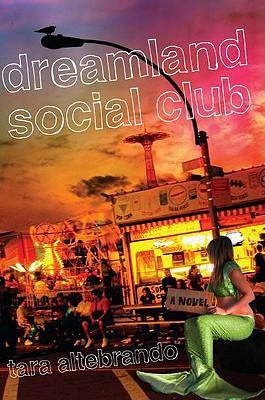 Dreamland Social Club - Altebrando, Tara