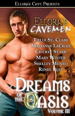 Dreams of the Oasis Volume III - St Clare, Tielle, and Midnight, Liddy, and Austin, Nicole