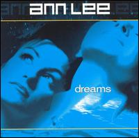 Dreams - Ann Lee