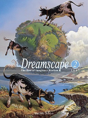 Dreamscape: The Best of Imaginary Realism - Stewart, Brian, and Brusen, Claus, and Salome, Marcel (Introduction by)