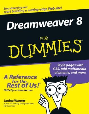 Dreamweaver 8 for Dummies - Warner, Janine