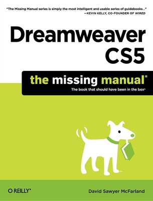 Dreamweaver Cs5: The Missing Manual - McFarland, David Sawyer