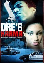 Dre's Karma - Rolfe Kanefsky