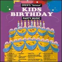 Drew's Famous Kids Birthday Dance Party Favorites - Various Artists