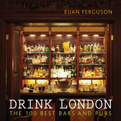 Drink London - Ferguson, Euan