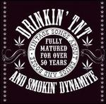 Drinkin' TNT and Smokin' Dynamite: Vintage Songs About Drugs