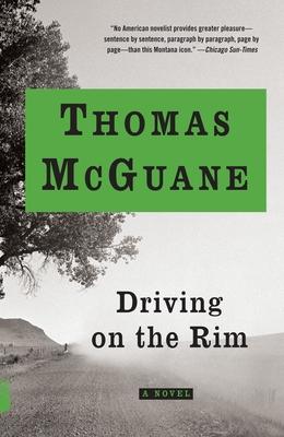 Driving on the Rim - McGuane, Thomas