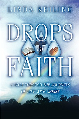 Drops of Faith - Reiling, Linda