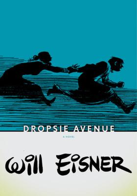 Dropsie Avenue - Eisner, Will