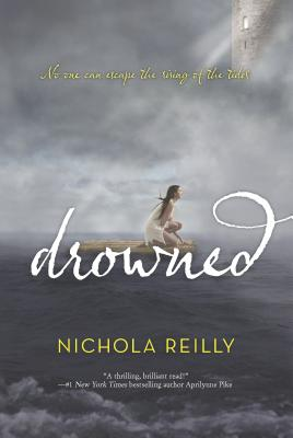 Drowned - Reilly, Nichola
