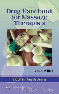 Drug Handbook for Massage Therapists - Wible, Jean M, RN, Bsn