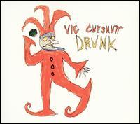 Drunk [Bonus Tracks] - Vic Chesnutt