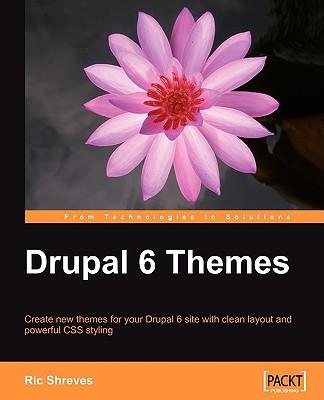Drupal 6 Themes - Shreves, Ric