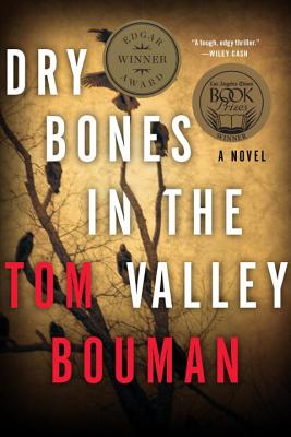Dry Bones in the Valley - Bouman, Tom