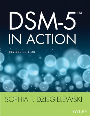 Dsm-5 in Action - Dziegielewski, Sophia F.