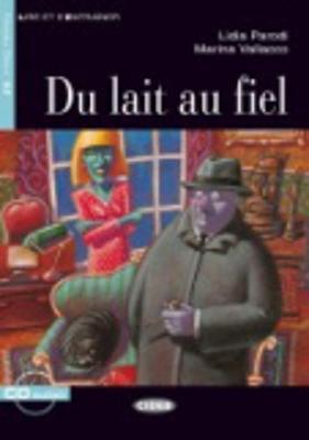 Du Lait Au Fiel - Parodi, Lidia, and Vallacco, Marina