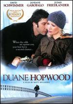 Duane Hopwood - Matt Mulhern