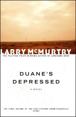 Duane's Depressed - McMurtry, Larry