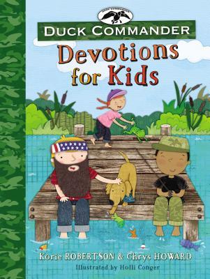 Duck Commander Devotions for Kids - Robertson, Korie