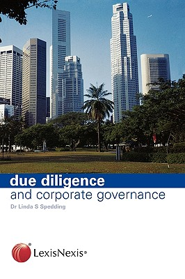 Due Diligence and Corporate Governance - Spedding, Linda S