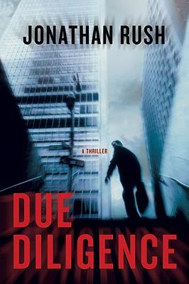 Due Diligence - Rush, Jonathan