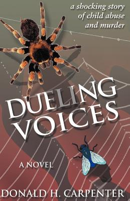 Dueling Voices - Carpenter, Donald H