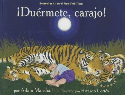 Duermete, Carajo! - Mansbach, Adam, and Cortes, Ricardo (Illustrator), and Obejas, Achy (Translated by)