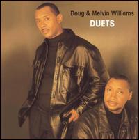 Duets - Doug & Melvin Williams