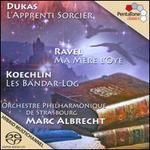 Dukas: L'apprenti sorcier; Ravel: Ma mère l'oye; Koechlin: Les Bandar-Log