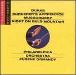 Dukas: Sorcerer's Apprentice; Mussorgsky: Night on Bald Mountain