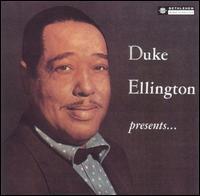 Duke Ellington Presents... - Duke Ellington