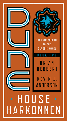 Dune: House Harkonnen - Herbert, Brian, and Anderson, Kevin J