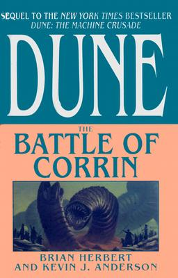 Dune: The Battle of Corrin - Herbert, Brian, and Anderson, Kevin J