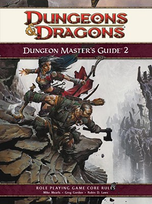 Dungeon Master's Guide 2: Roleplaying Game Supplement - Slavicsek, Bill, and Laws, Robin D, and Wyatt, James
