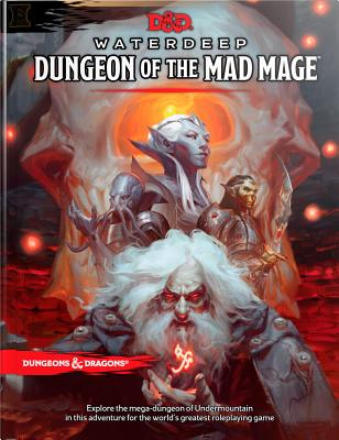 Dungeons & Dragons Waterdeep: Dungeon of the Mad Mage (Adventure Book, D&d Roleplaying Game) - Wizards RPG Team