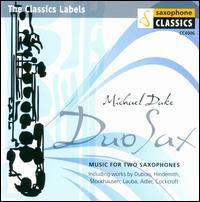 Duo Sax - Anna Duke (sax); Anna Duke (sax); Jeff Emerich (sax); Jeff Emerich (saxophone); Martin Kay (saxophone); Michael Duke (sax);...