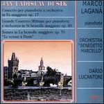 Dussek: Piano Concerto, Op. 17; Grande Concerto Militaire, Op. 40; Sonata, Op. 70