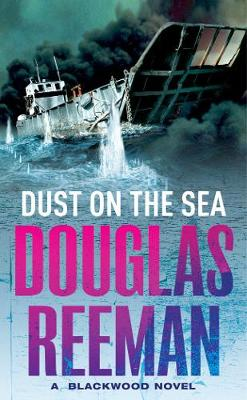 Dust on the Sea - Reeman, Douglas