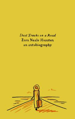 Dust Tracks on a Road: An Autobiography - Hurston, Zora Neale