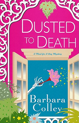 Dusted to Death - Colley, Barbara
