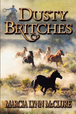 Dusty Britches - McClure, Marcia Lynn