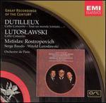 "Dutilleux: Cello Concerto ""Tout un monde lointain""; Lutoslawski: Cello Concerto - Mstislav Rostropovich (cello); Orchestre de Paris"